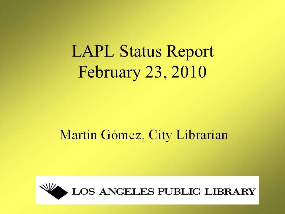 LAPL Status Report February 23, 2010