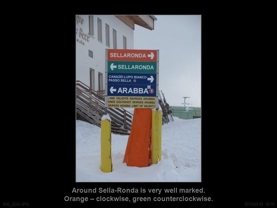 Around Sella-Ronda is very well marked. Orange – clockwise, green counterclockwise.