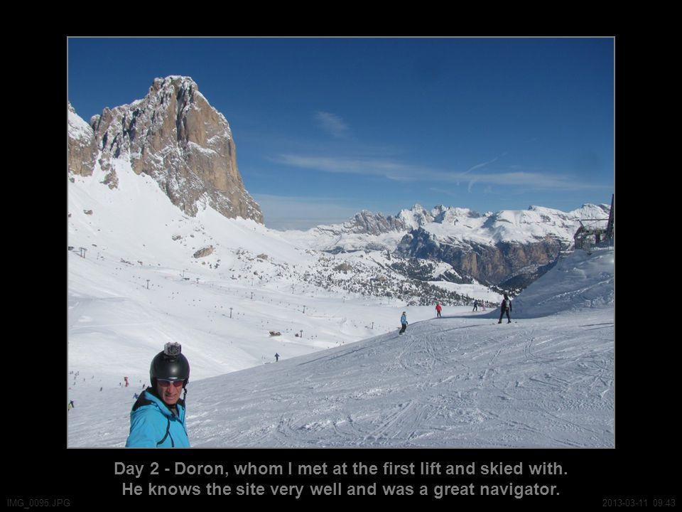 Day 2 - Doron, whom I met at the first lift and skied with.