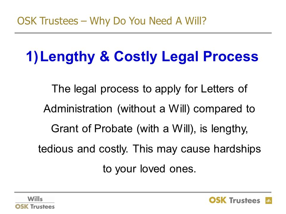 5 OSK Trustees – Why Do You Need A Will.