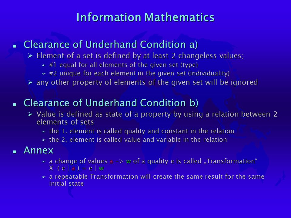 Information Mathematics n Clearance of Underhand Condition a) ØElement of a set is defined by at least 2 changeless values; F #1 equal for all element