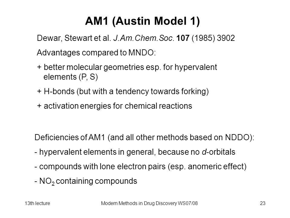 13th lectureModern Methods in Drug Discovery WS07/0823 AM1 (Austin Model 1) Dewar, Stewart et al.