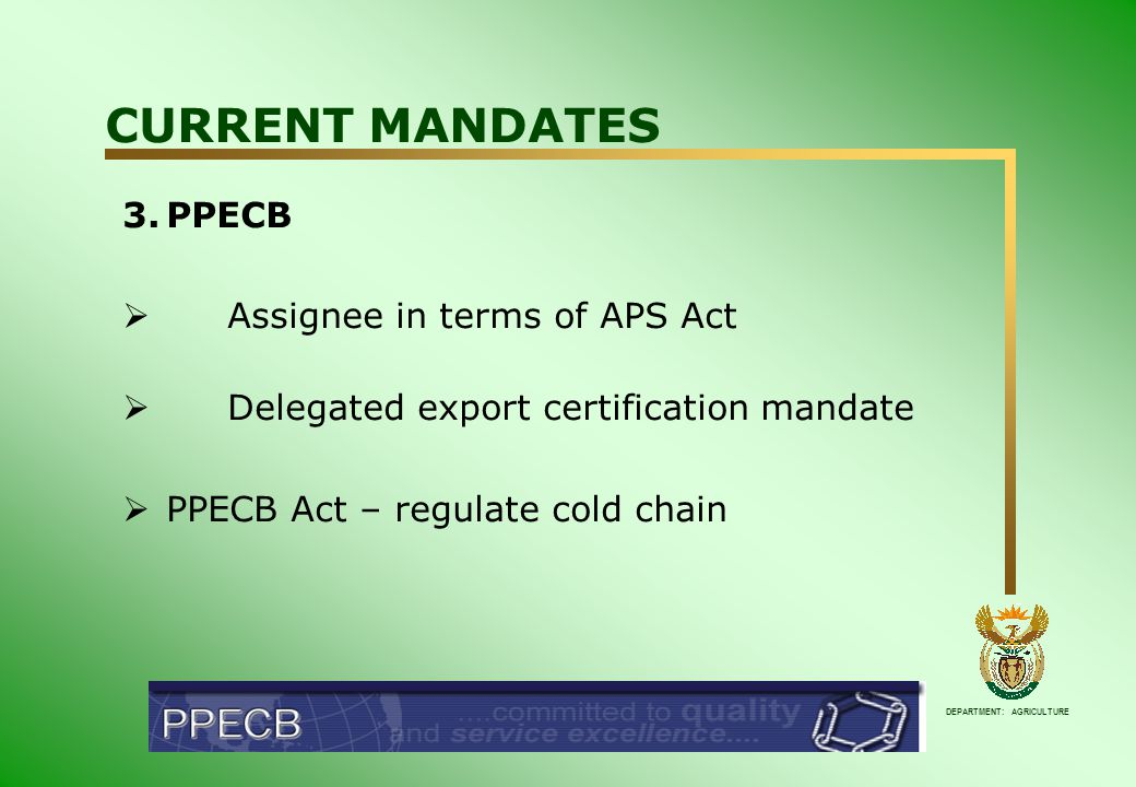 DEPARTMENT: AGRICULTURE EU FOOD SAFETY REQUIREMENTS  Implementation of— GAP Hygiene practices Food Safety programmes  No commercial certification of GAP or HACCP required  HACCP principles required for off farm pack houses – compliance certificate
