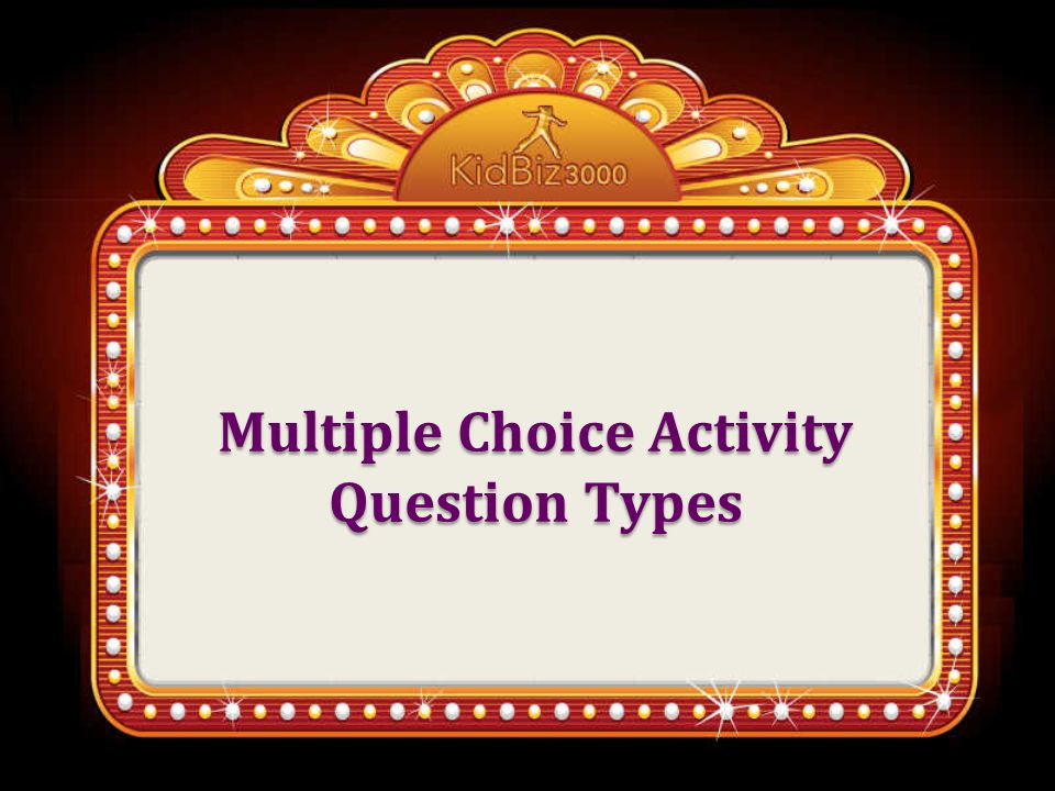 Multiple Choice Activity Question Types