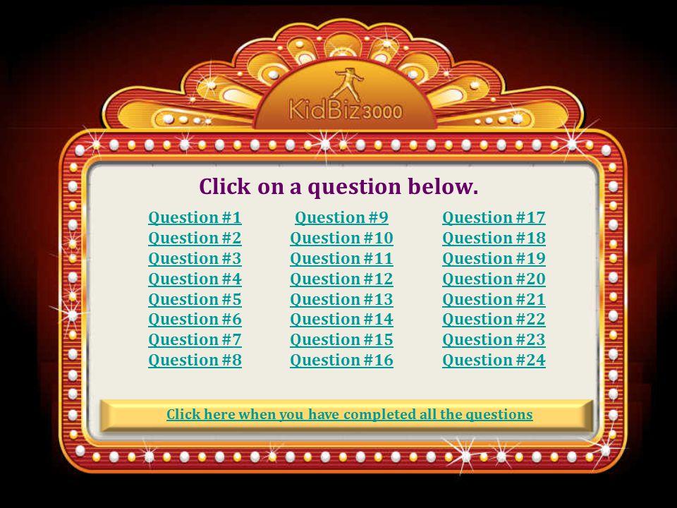 Click on a question below.