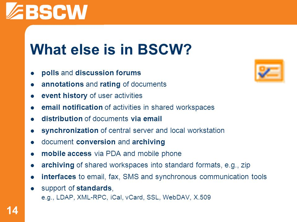 14 What else is in BSCW.