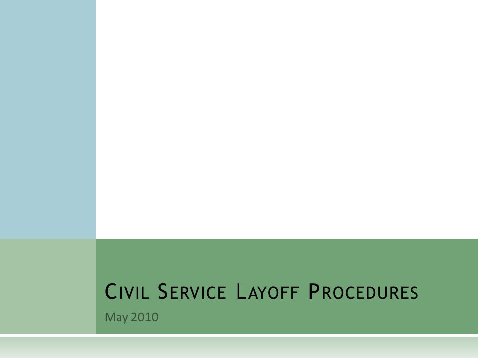 O VERVIEW  K.A.R.Article 14 – Layoffs  Agency determines scope of layoff.