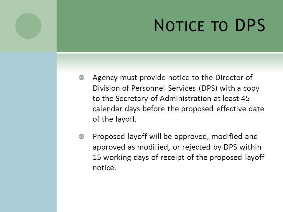 S COPE OF L AYOFF  Agency determines the scope of the layoff:  Classifications and positions included.