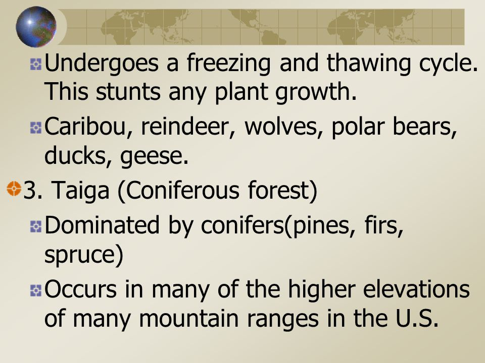 Terrestrial Biomes 1. Polar Biome – ice Surround North and South poles. Mainly penguins Coldest biome; little if any precipitation 2. Tundra Nearly tr
