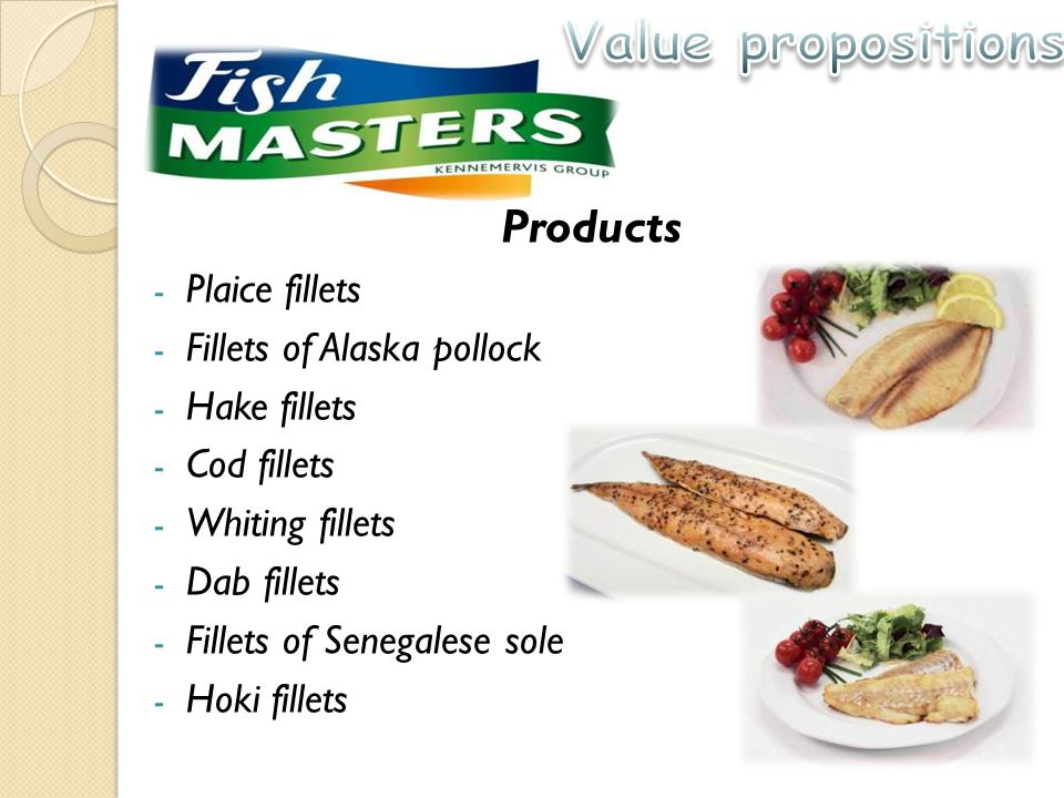 Products - Plaice fillets - Fillets of Alaska pollock - Hake fillets - Cod fillets - Whiting fillets - Dab fillets - Fillets of Senegalese sole - Hoki fillets