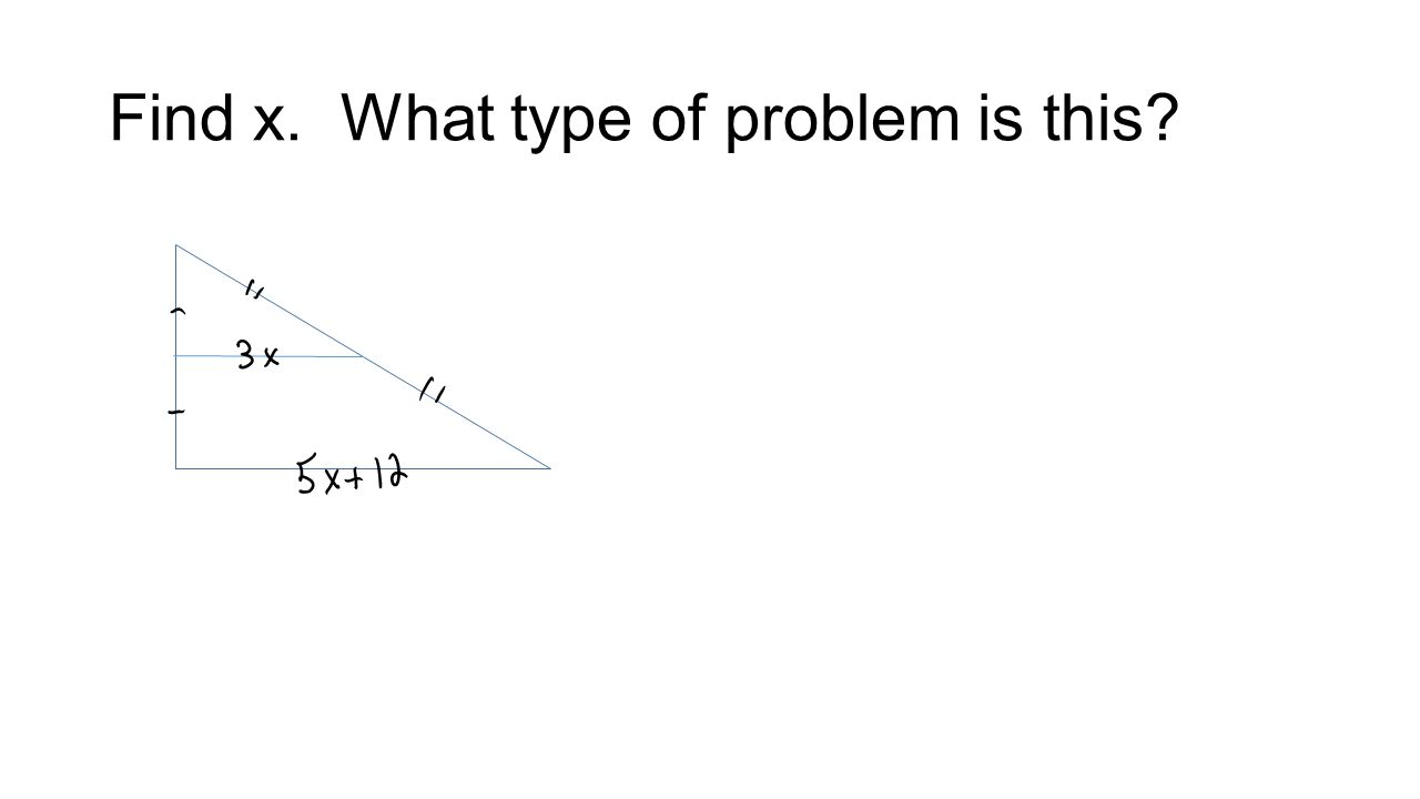 Find x. What type of problem is this