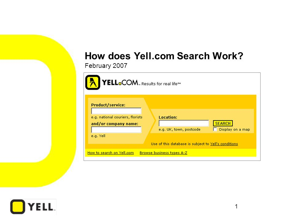 1 How does Yell.com Search Work February 2007