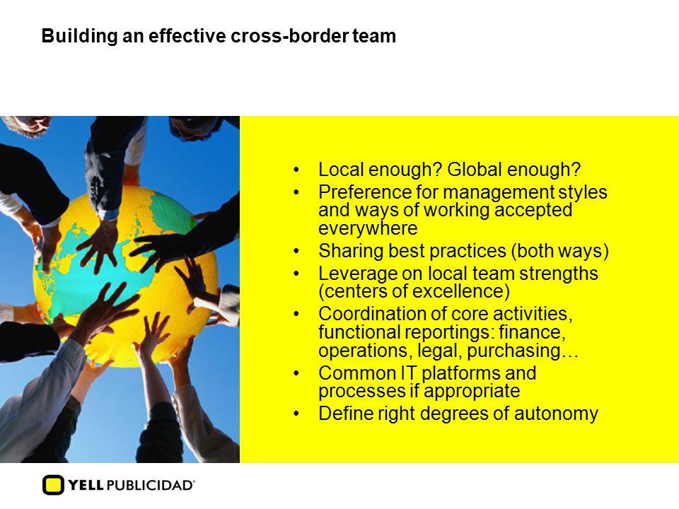 Building an effective cross-border team Local enough.