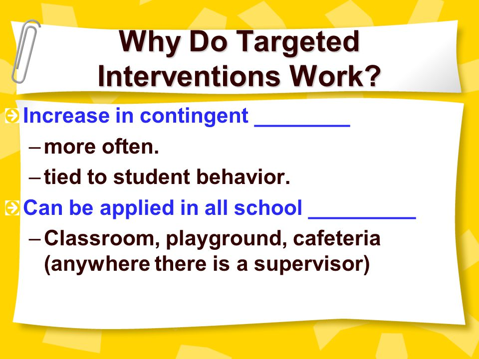 Why Do Targeted Interventions Work.