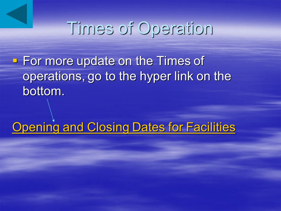 Times of Operation: Entrance The North Entrance to Northeast Entrance at Silver Gate and Cooke City, Montana is open all year.