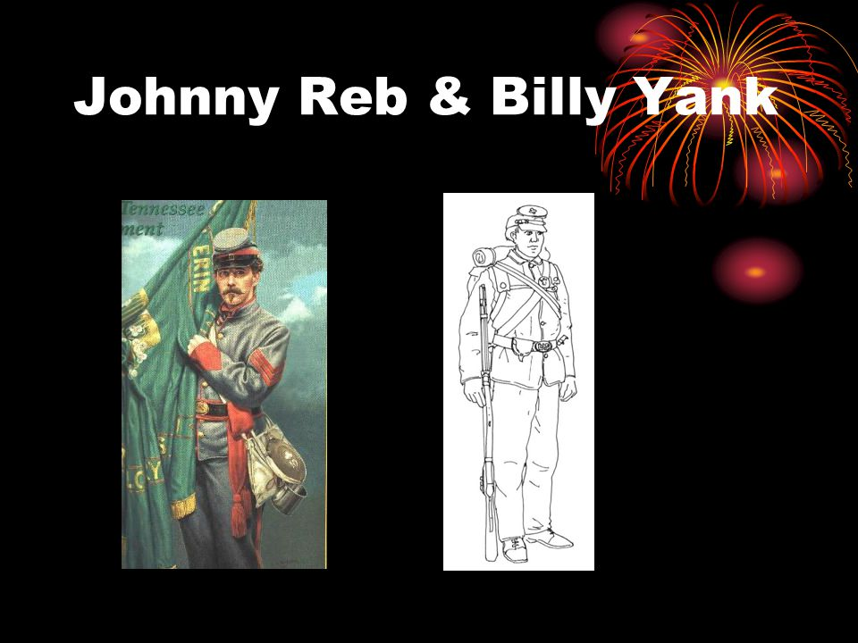 Johnny Reb & Billy Yank