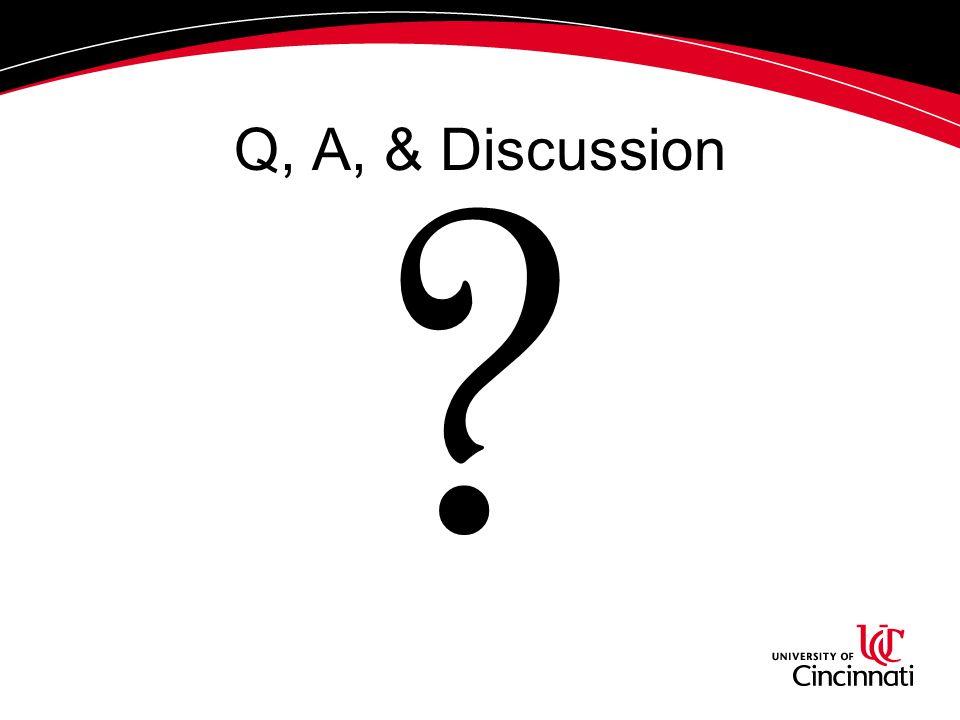Q, A, & Discussion