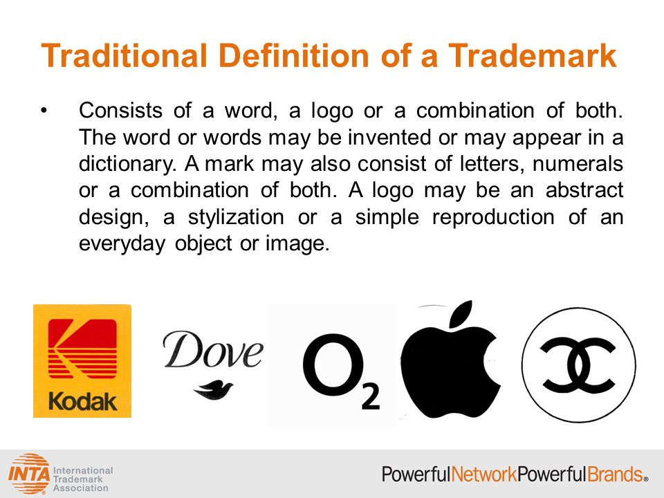 Traditional Definition of a Trademark Consists of a word, a logo or a combination of both. The word or words may be invented or may appear in a dictio