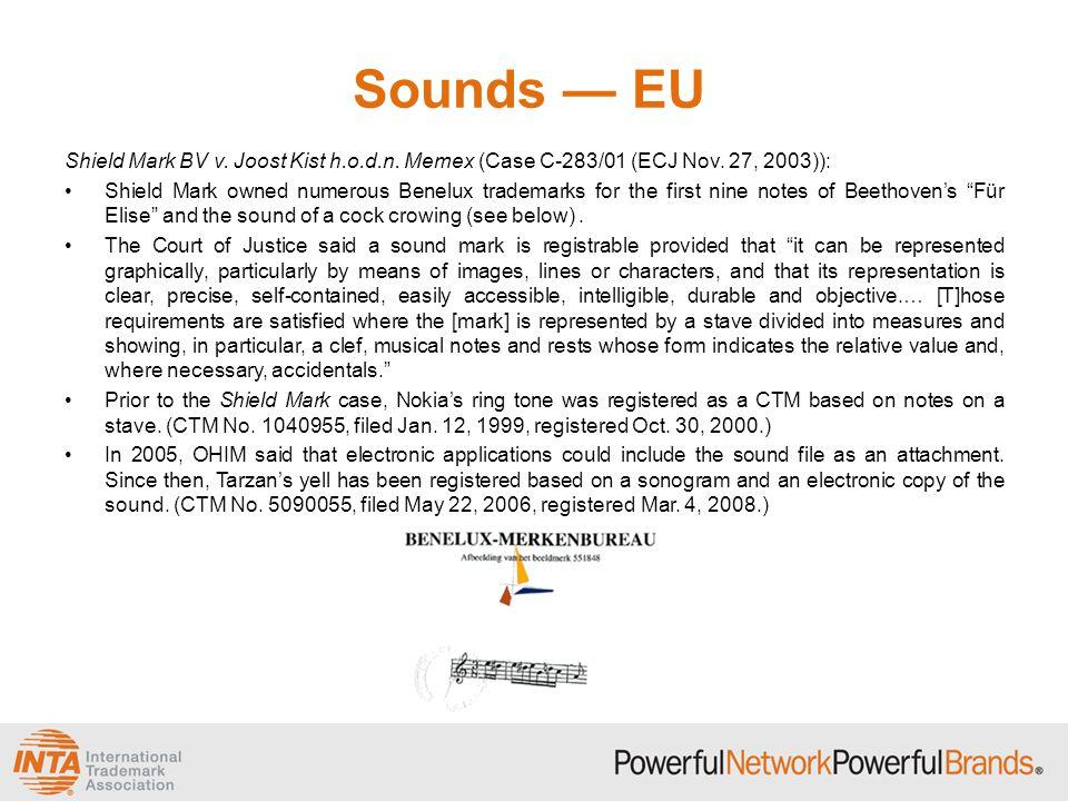 Sounds — EU Shield Mark BV v. Joost Kist h.o.d.n. Memex (Case C-283/01 (ECJ Nov. 27, 2003)): Shield Mark owned numerous Benelux trademarks for the fir