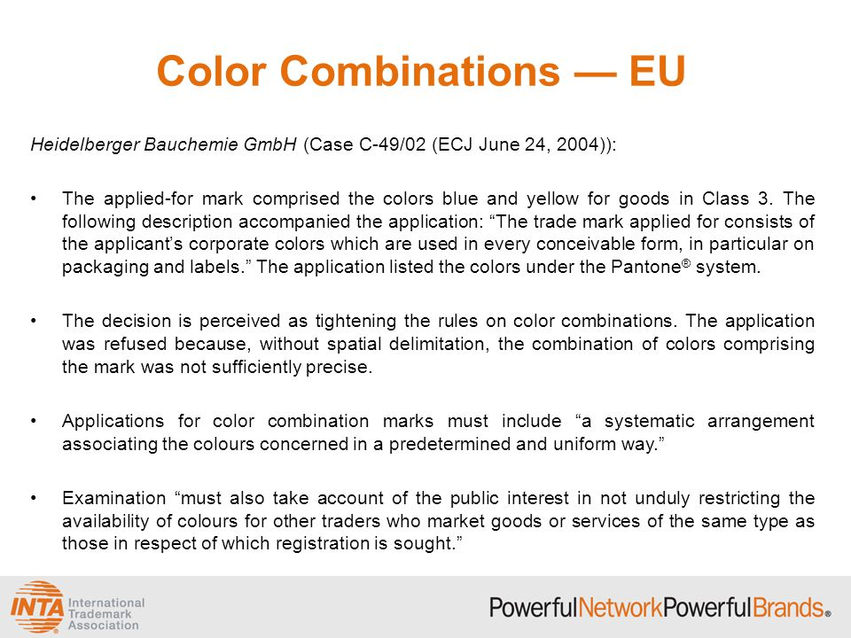 Color Combinations — EU Heidelberger Bauchemie GmbH (Case C-49/02 (ECJ June 24, 2004)): The applied-for mark comprised the colors blue and yellow for
