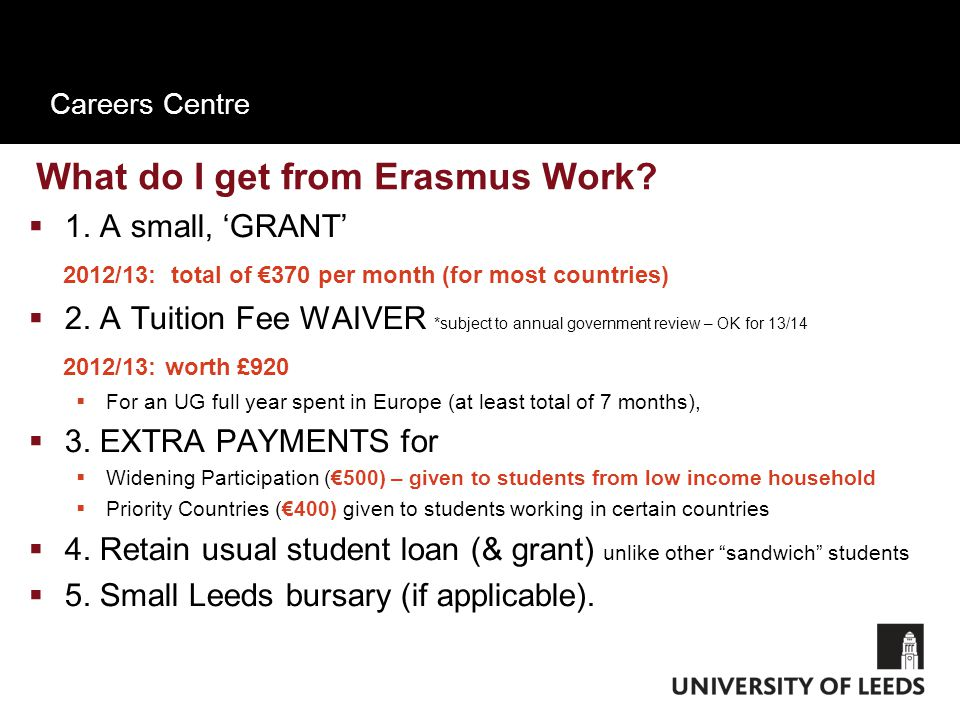 Careers Centre What do I get from Erasmus Work.  1.