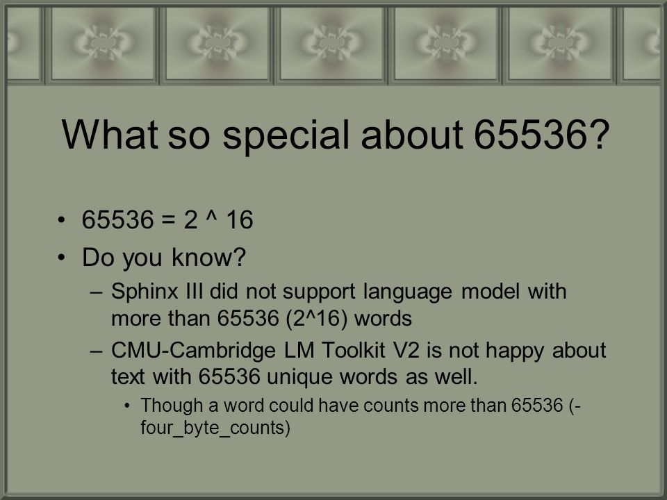 Why 65536 was the limit.