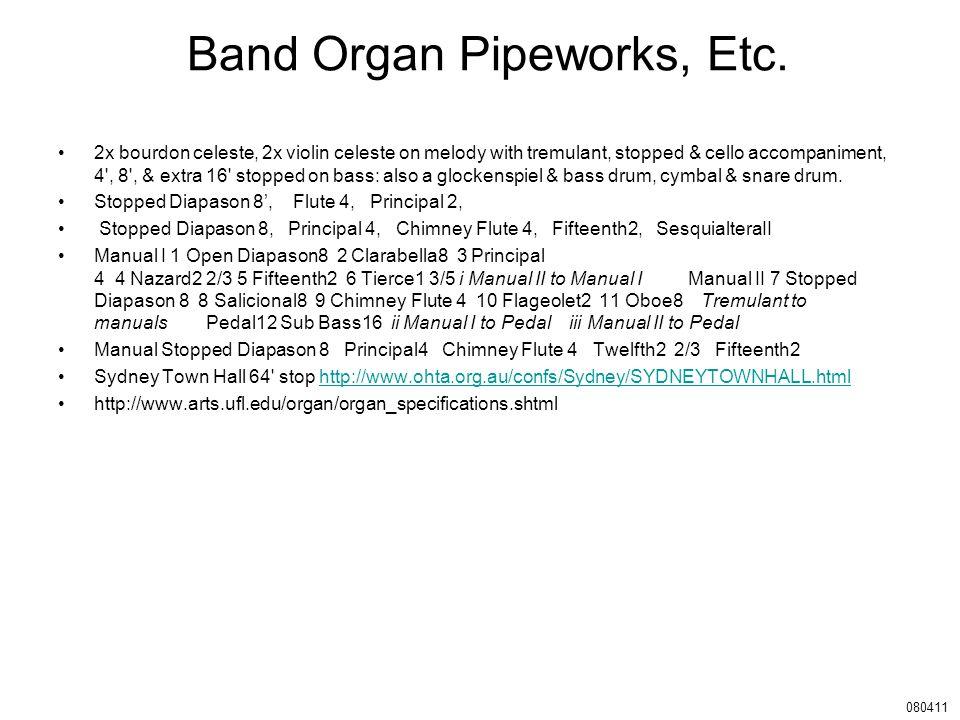 Band Organ Pipeworks, Etc.