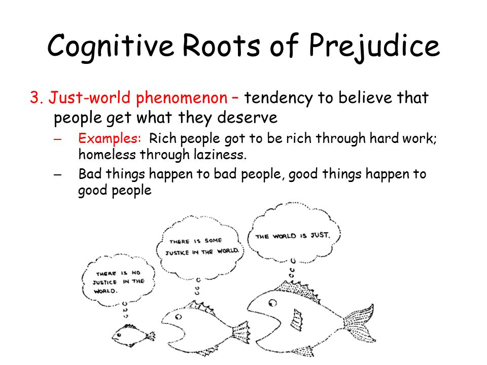 Cognitive Roots of Prejudice 3.