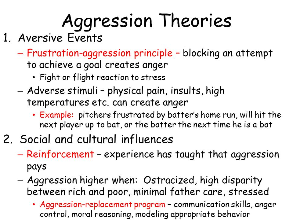Aggression Theories 1.