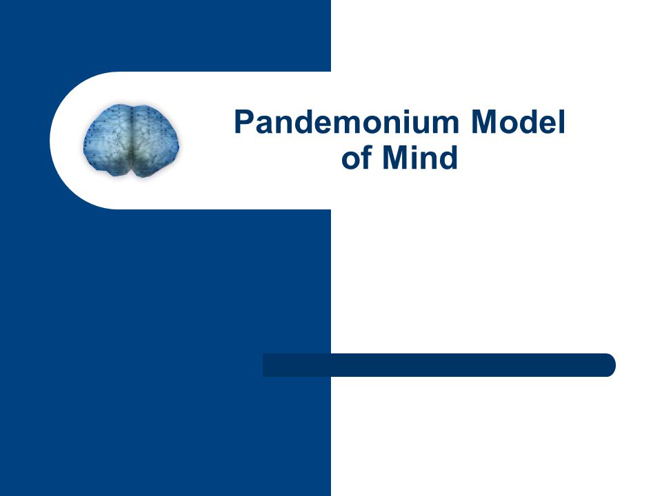 Pandemonium Model of Mind