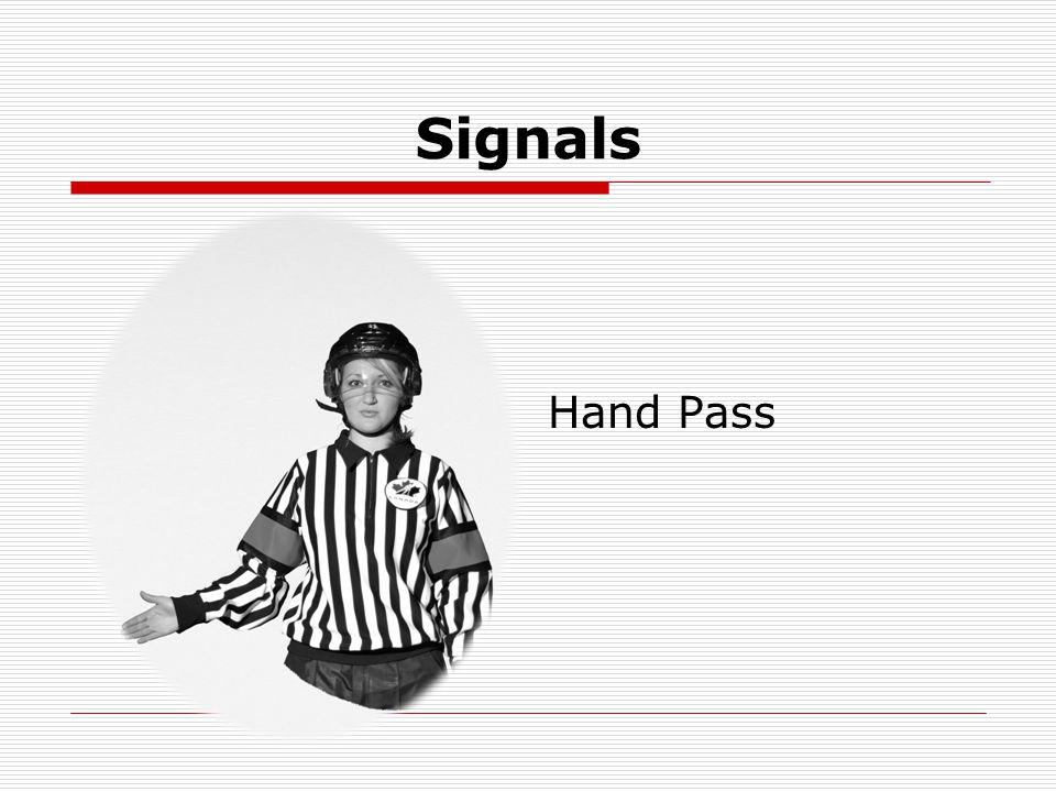 Signals Hand Pass