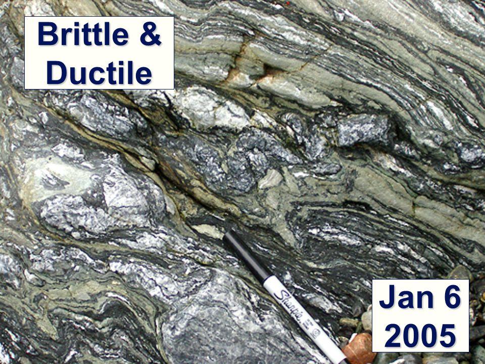 Brittle & Ductile Jan 6 2005