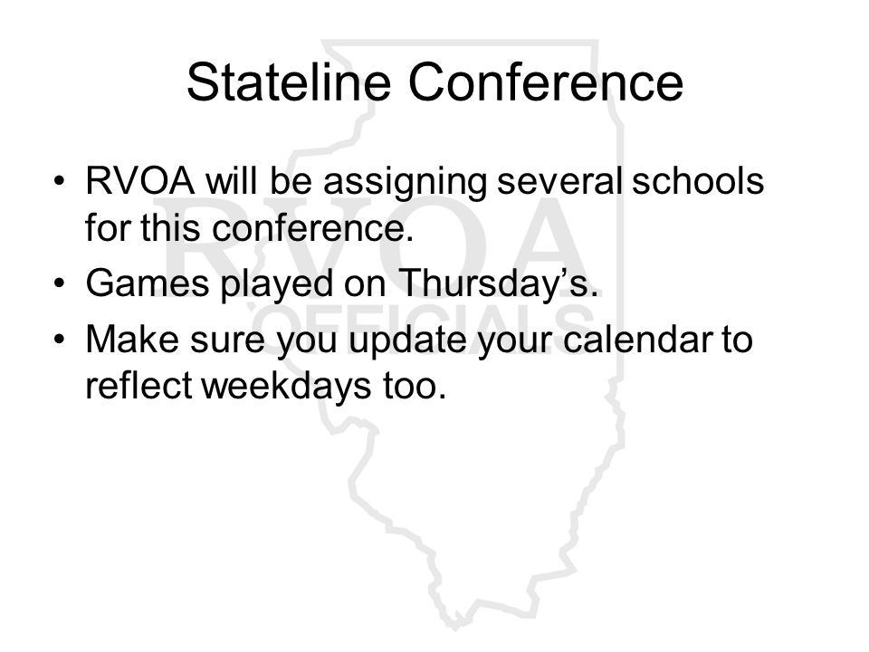 Stateline Conference RVOA will be assigning several schools for this conference.
