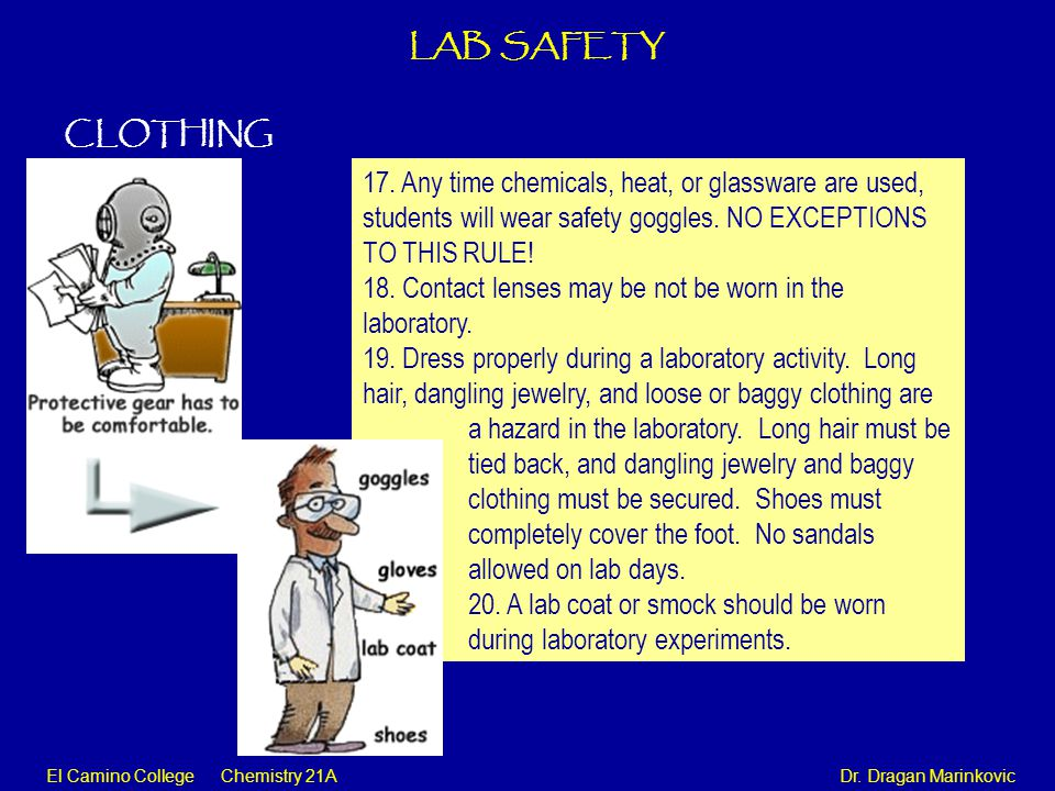 El Camino College Chemistry 21A Dr.Dragan Marinkovic LAB SAFETY ACCIDENTS AND INJURIES 21.