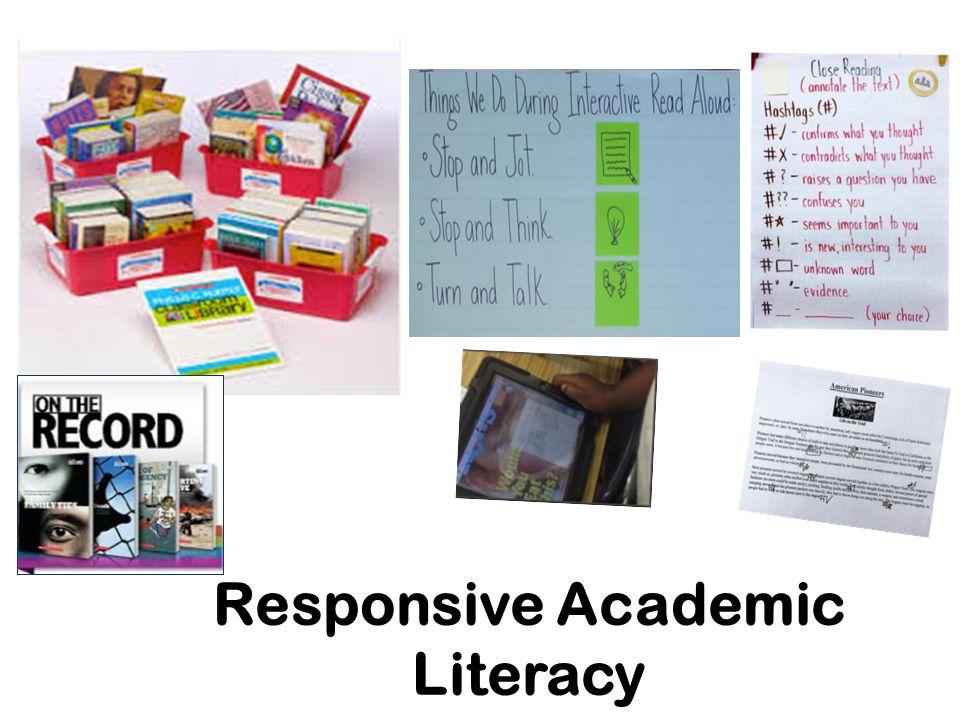 Responsive Academic Literacy