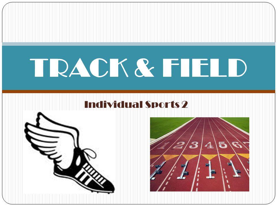 Individual Sports 2 TRACK & FIELD