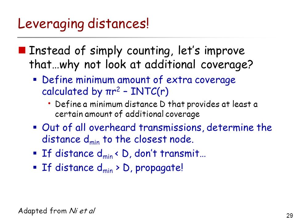 29 Adapted from Ni et al Leveraging distances.