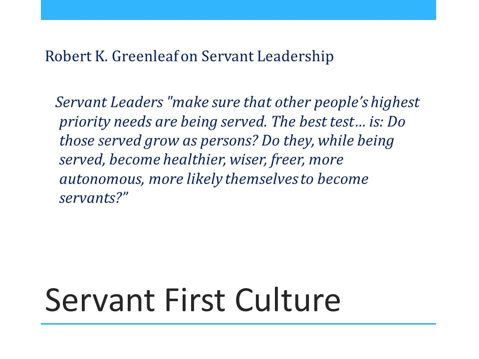Servant First Culture Robert K.