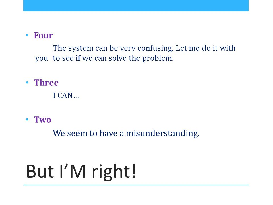 But I'M right! Four The system can be very confusing. Let me do it with you to see if we can solve the problem. Three I CAN… Two We seem to have a mis