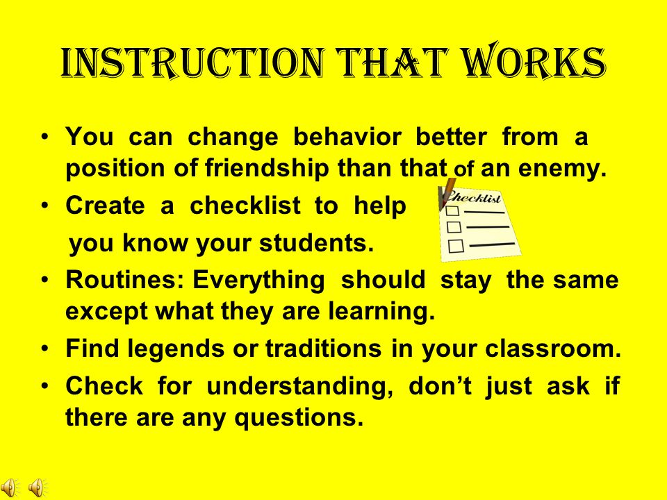 INSTRUCTION THAT WORKS What is the single most determining factor in in successful instruction? YOU, THE TEACHER! BL