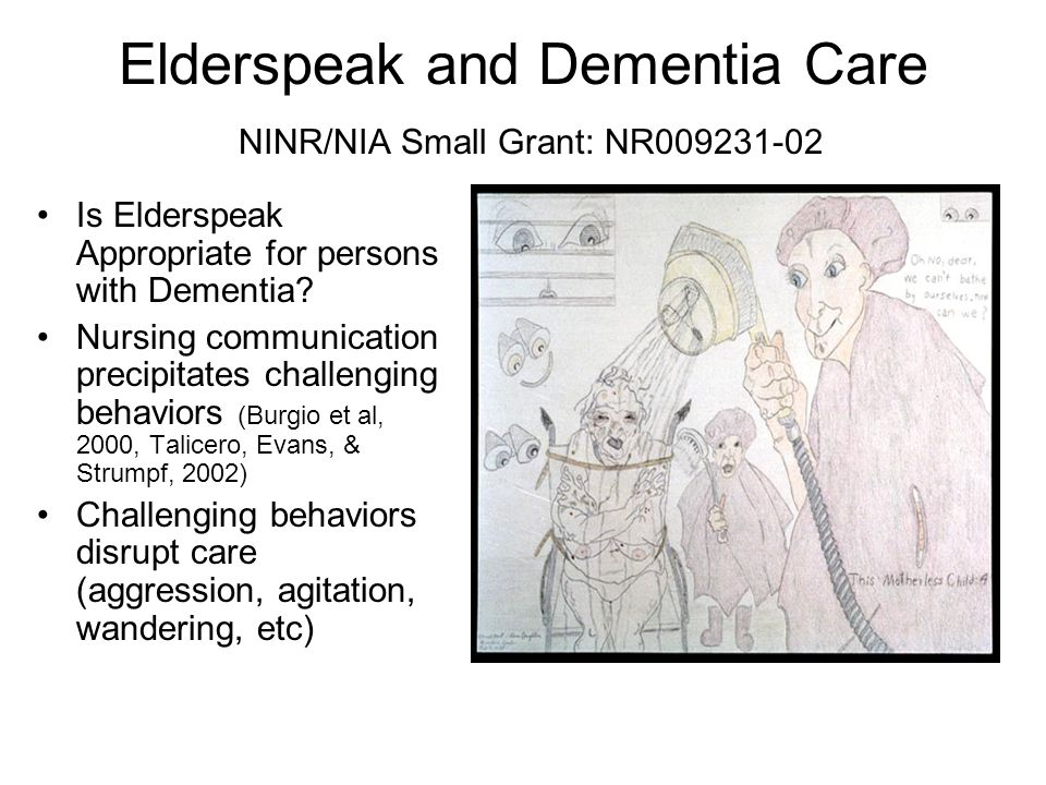 Research Question Does elderspeak communication affect care for persons with dementia?