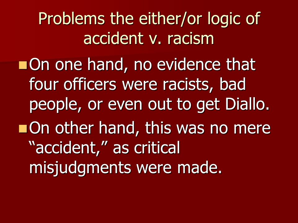 Problems the either/or logic of accident v.