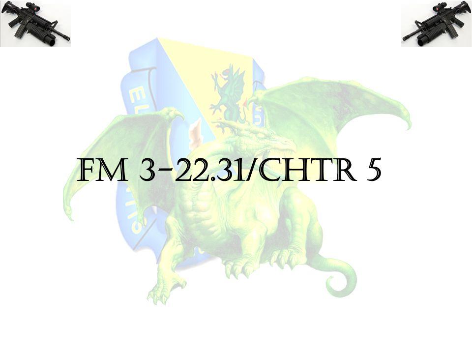 FM 3-22.31/CHTR 5