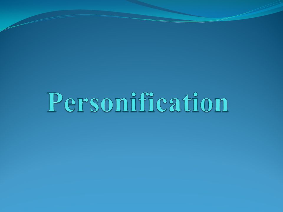 What is personification.