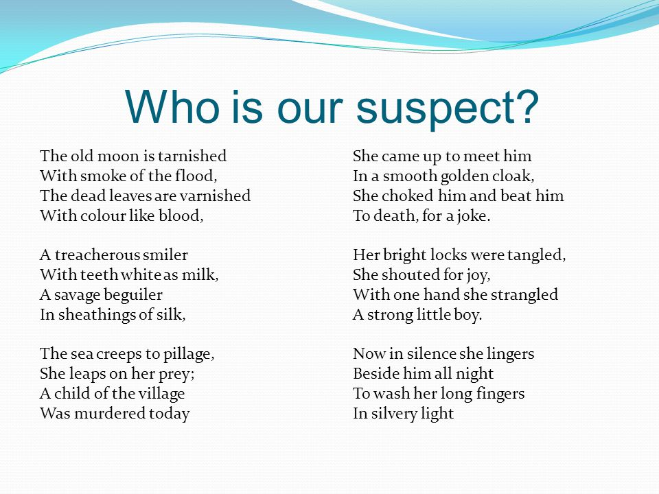 Who is our suspect.