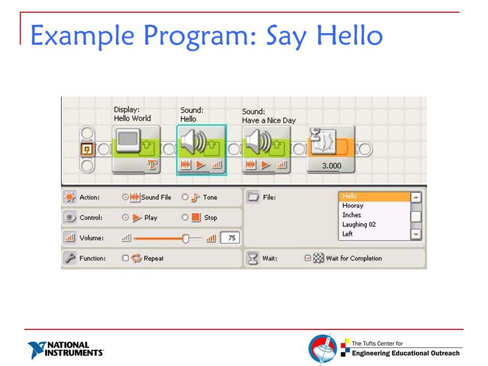 Example Program: Say Hello