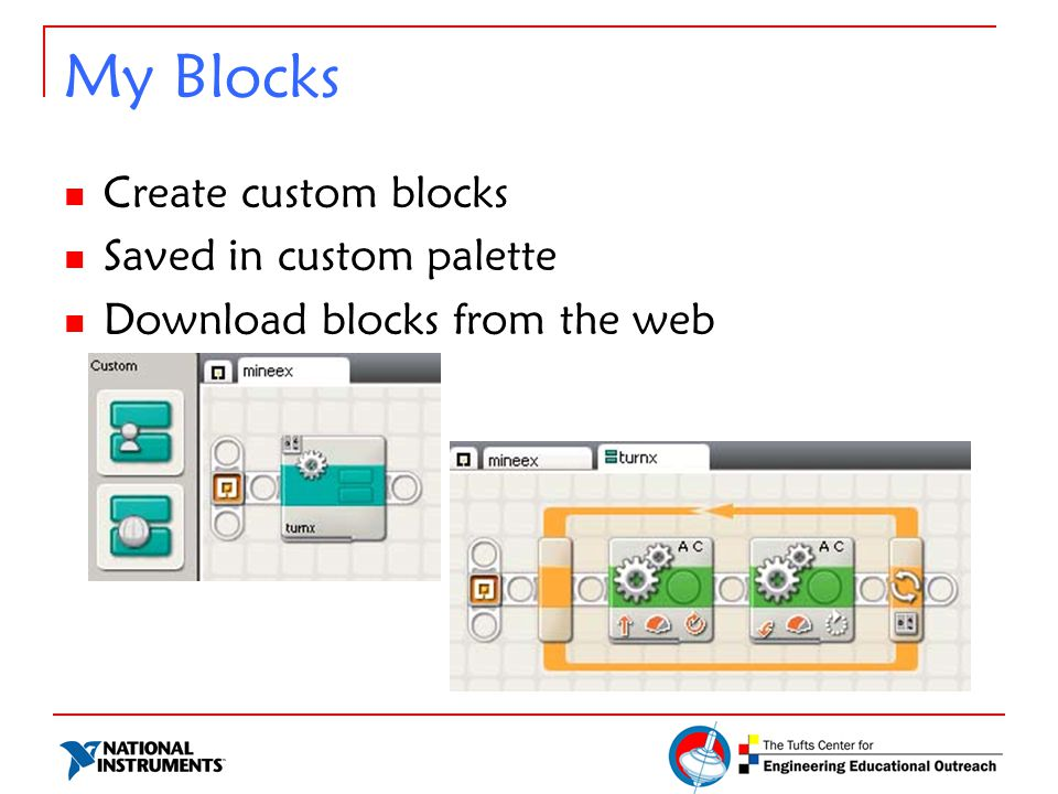 My Blocks Create custom blocks Saved in custom palette Download blocks from the web