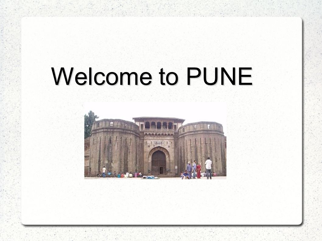 Welcome to PUNE