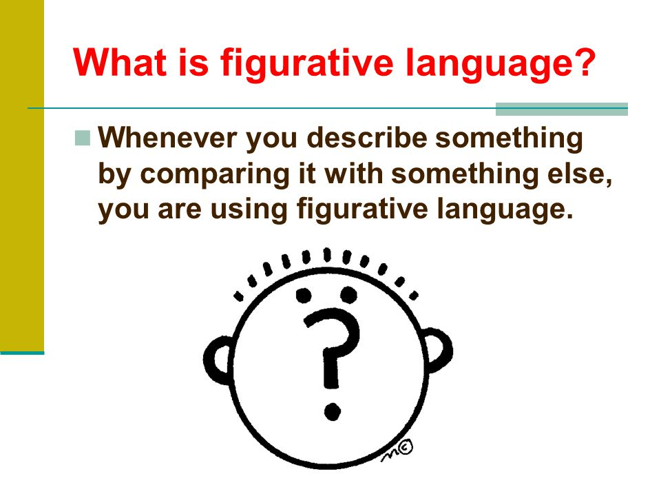 What is figurative language.