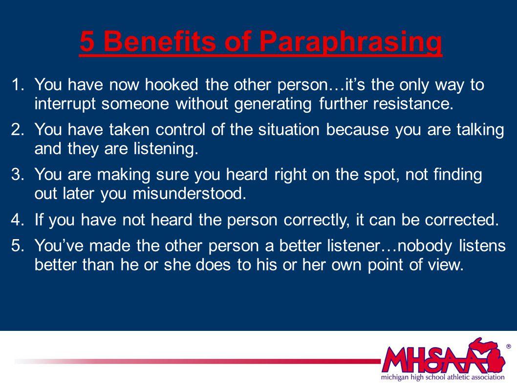 5 Benefits of Paraphrasing 1.